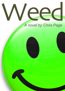 Weed, a novel by Chris Page