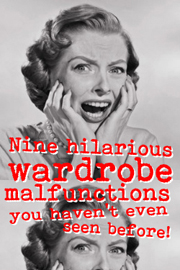 Nine hilarious wardrobe malfunctions — don't injure yourself when you see the last one!